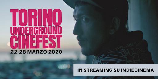 Torino Underground Cinefest - TUC 2020 In streaming