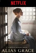 L'altra Grace - Alias Grace su Netflix