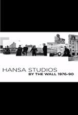 Hansa Studios: da Bowie agli U2 – La Musica ai tempi del Muro 1976-90