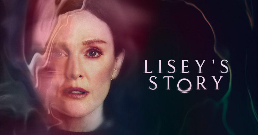 """Il volto di una donna risulta in parte sfocato da un alone. Alla sua destra, il titolo della serie: """"Lisey's Story""""."""